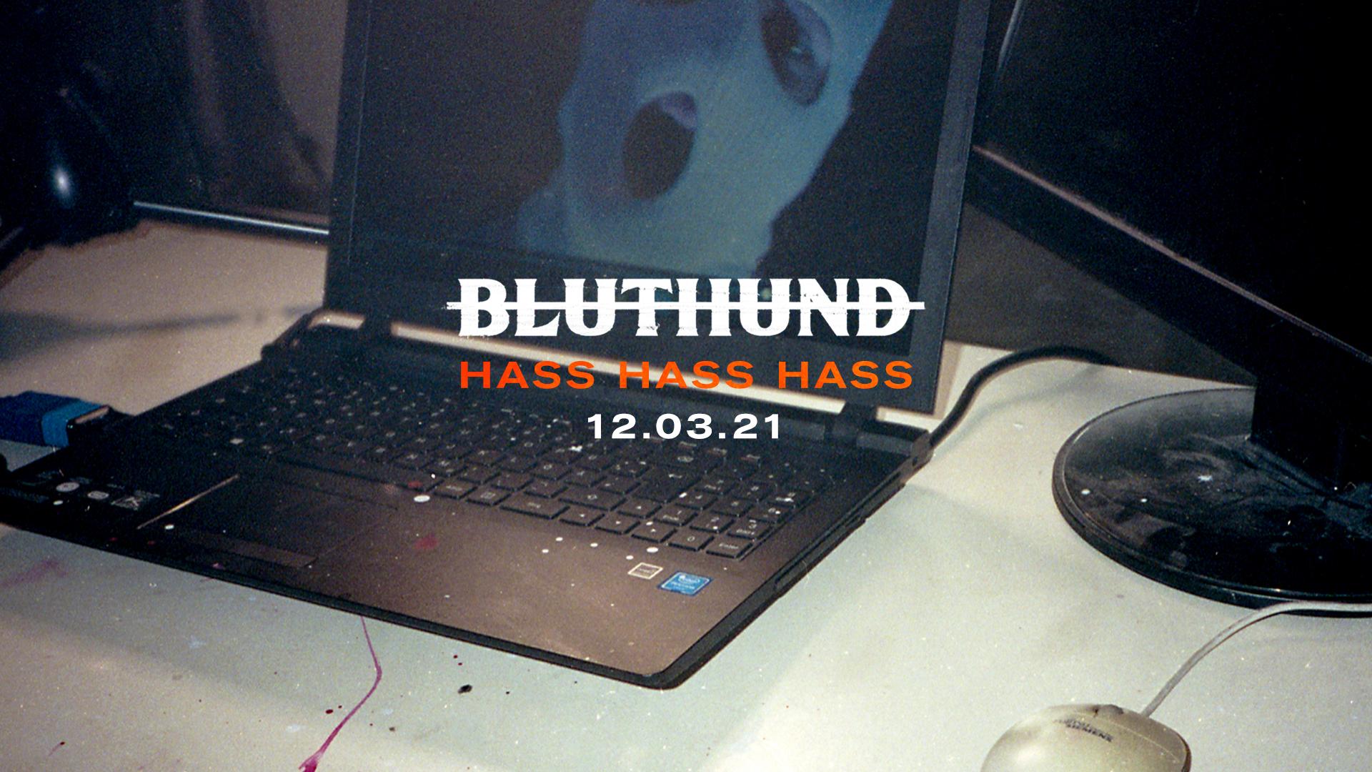 bluthund_hasshasshass_datum_FB-HEAD_1